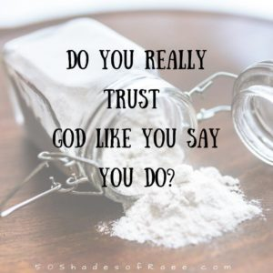 How Much Do You Really Trust God?