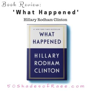 Book Review – 'What Happened' – Hillary Clinton