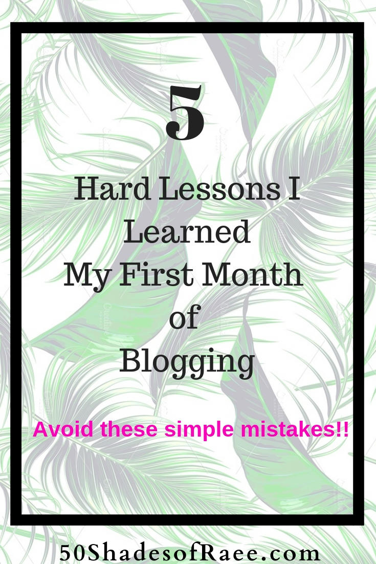 hard lessons learned blogging - pinterest
