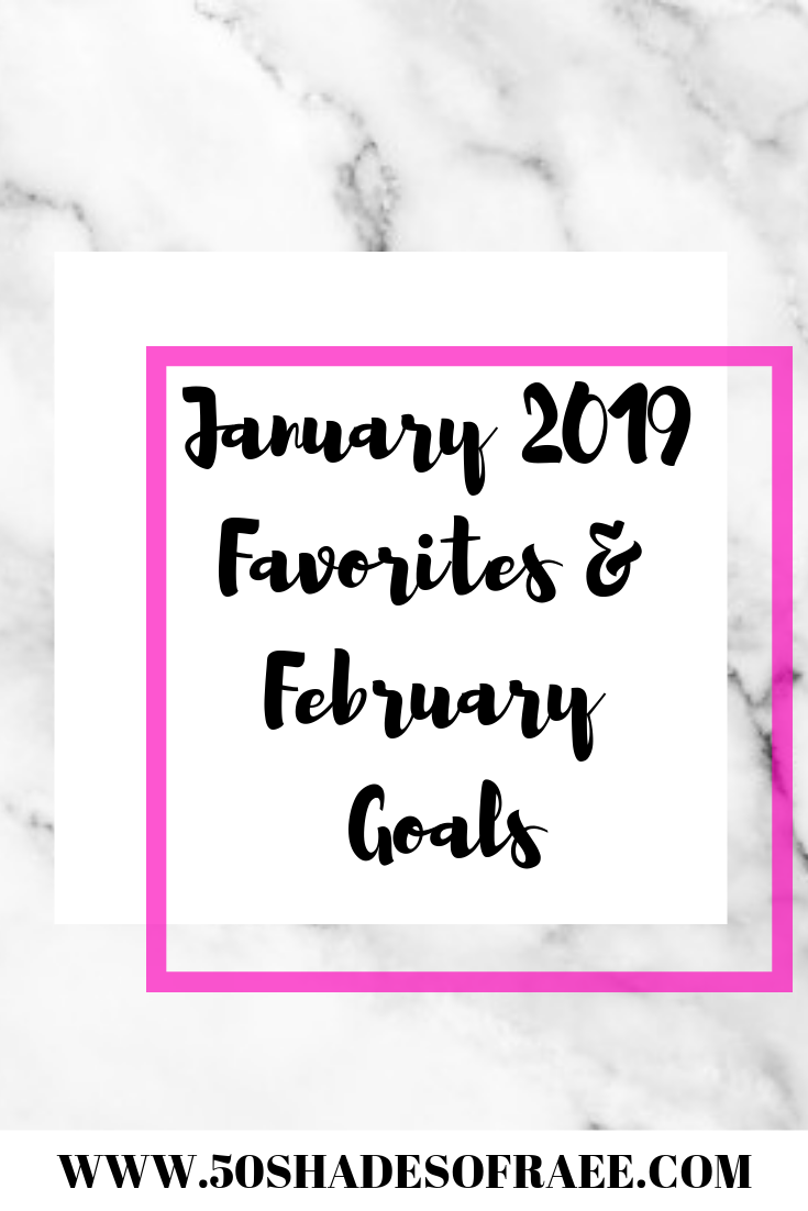 jan-favorites-feb-goals-2019