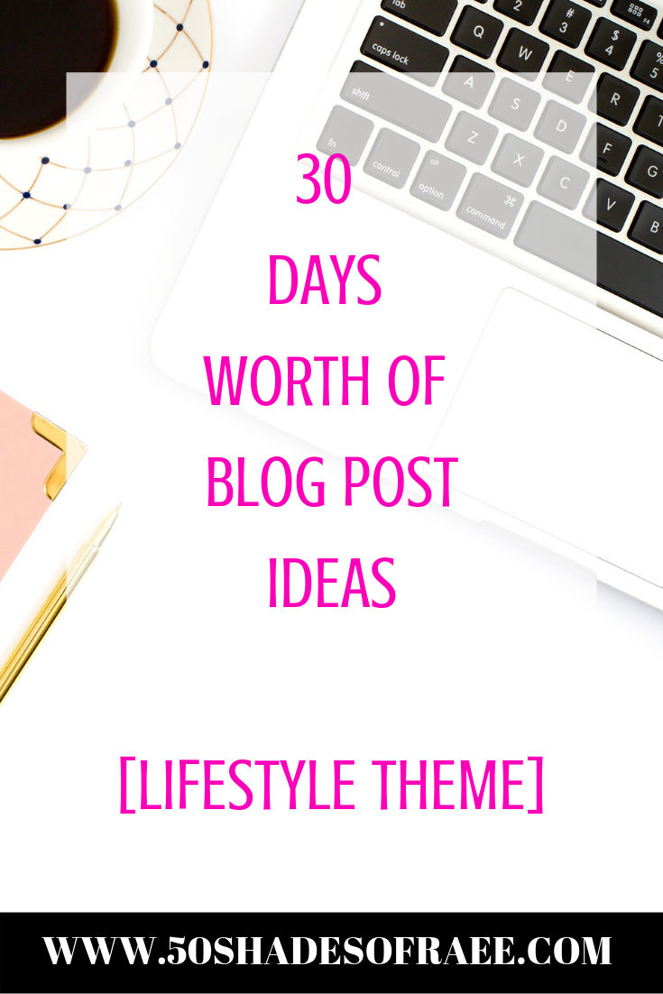 30-lifestyle-blog-post-ideas