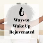 6-ways-to-wake-up-rejuvenated