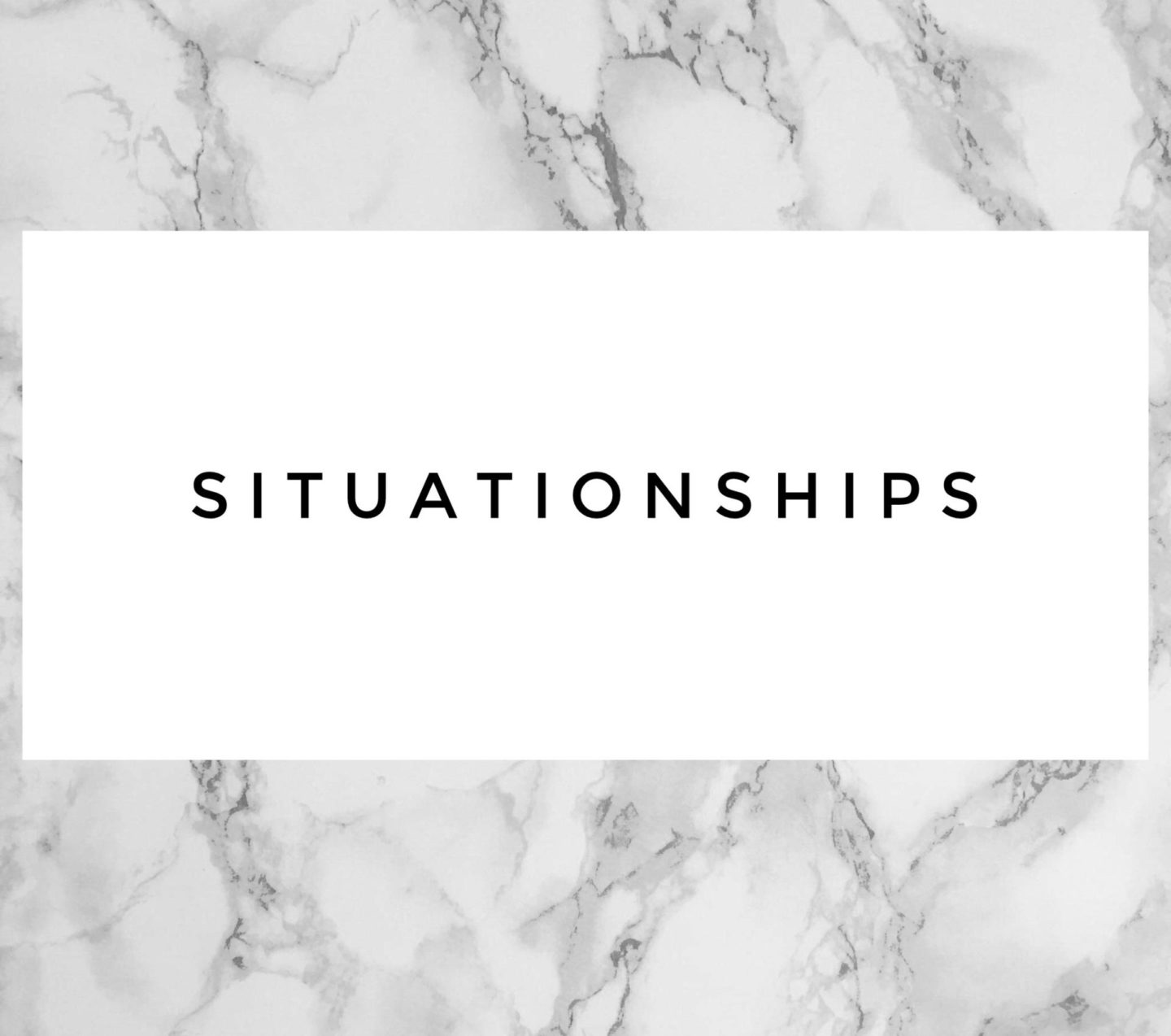 I'm Just Saying: Situationships Might Be the Move