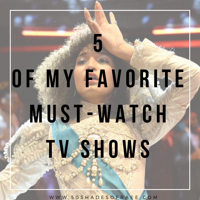 5 of My Favorite Must-Watch TV Shows