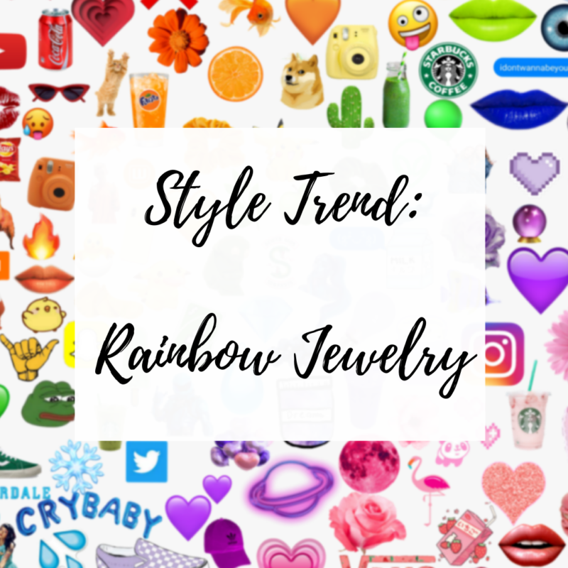 blog post about rainbow jewelry style trend