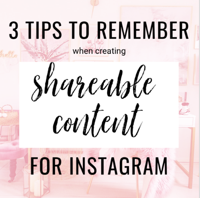 3 Tips To Remember When Creating Shareable Content